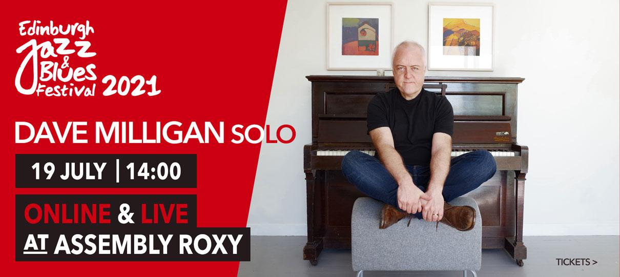 Edinburgh Jazz and Blues Festival 2021: Solo